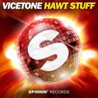 Vicetone - Hawt Stuff