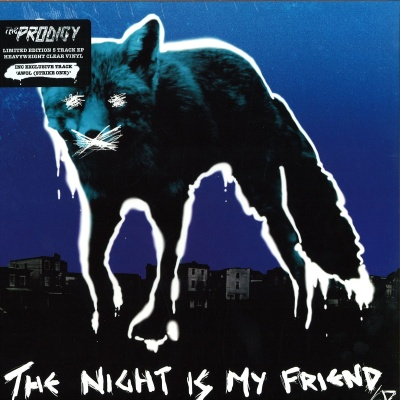 The Prodigy - The Night Is My Friend EР