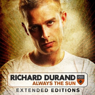 Richard Durand - Always The Sun (Extended Editions)
