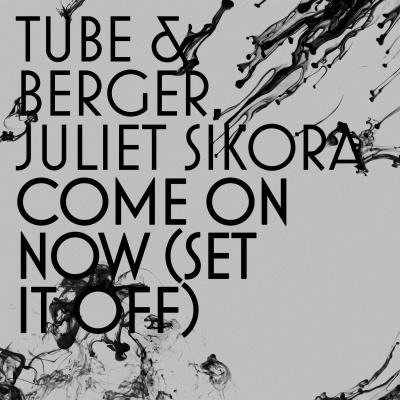 Tube - Come On Now (Set It Off) (Kryder Remix)