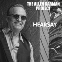 The Allen Carman Project - Hearsay