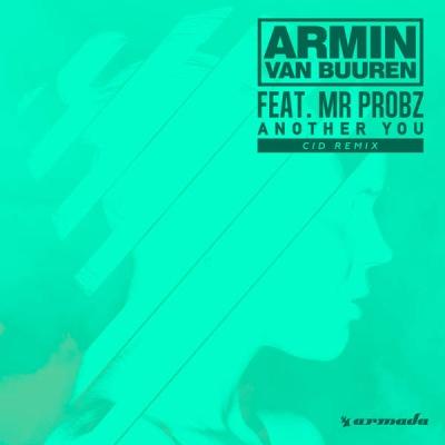 Armin Van Buuren - Another You (CID Remix)