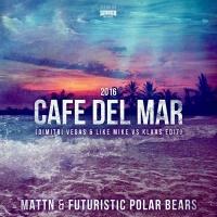 Café Del Mar 2016 (Dimitri Vegas & Like Mike Mixes) - EP
