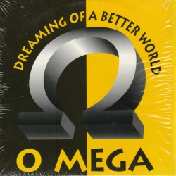 O MEGA - Dreaming Of A Better World
