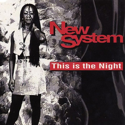 NEW SYSTEM - This Is The Night