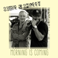 Sting - Morning Is Coming