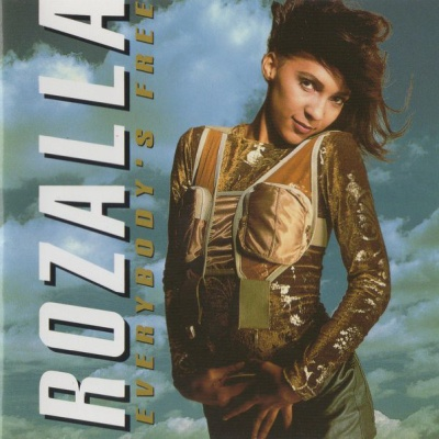 Rozalla - Everyboy's Free (To Feel Good)