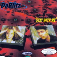 Da Blitz - Stay With Me