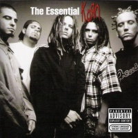 - The Essential Korn