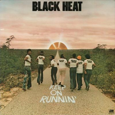 Black Heat - Keep on Runnin'