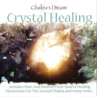 Chakra's Dream - Commitment To The Crystal