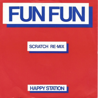 Fun Fun - Happy Station (Scratch Re-Mix)