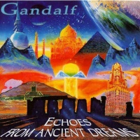 Gandalf - Echoes From Ancient Dreams