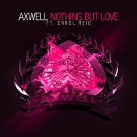 Axwell - Nothing But Love (Part 2) (AXT015R)