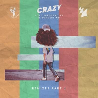Lost Frequencies - Crazy (Sonny Bass Remix)