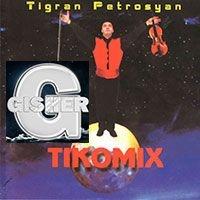 Тигран Петросян - TIKOMIX
