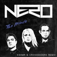 Nero - Two Minds (KSHMR & Crossnaders Remix)