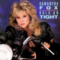 Samantha Fox - Hold On Tight