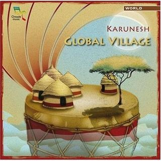 Karunesh - Global Village