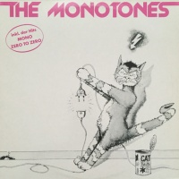 The Monotones (1980) - Zero To Zero