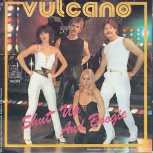 Vulcano - Shut Up And Boogie