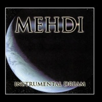 Mehdi - Instrumental Dream. Vol. 1