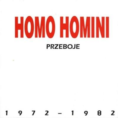 Homo Homini - Homo Homini - Przeboje 1972 - 1982