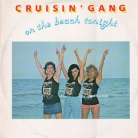 CRUISIN' GANG - On The Beach Tonight