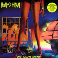 Max-Him - Just A Love Affair