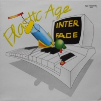 Interface - Plastic Age (Extended Version)