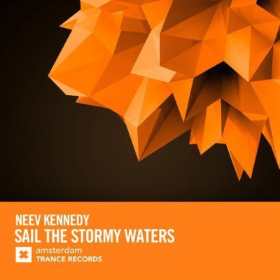 Neev Kennedy - Sail The Stormy Waters