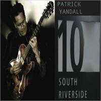 Patrick Yandall - 10 South Riverside