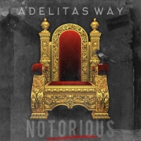 Adelitas Way - Notorious