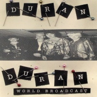 Duran Duran - World Broadcast