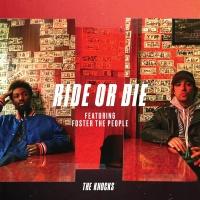 The Knocks - Ride Or Die