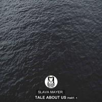 Tale About Us, Pt.1(Original Mix)