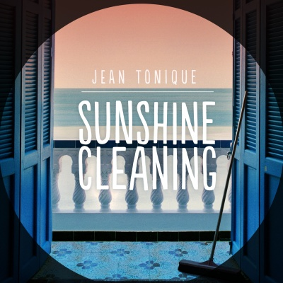 Jean Tonique - Sunshine Cleaning - Single