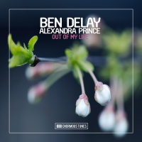 Ben Delay feat. Alexandra Prince - Out of My Life (Calippo Remix)