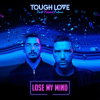 Tough Love - Lose My Mind