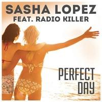 Sasha Lopez - Perfect Day (Radio Edit)