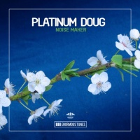 Platinum Doug - Noise Maker
