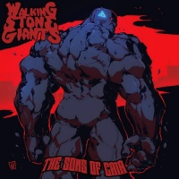 Walking Stone Giants - The Evil Came Back Home