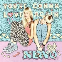 Nervo - Your Gonna Love Agai Single