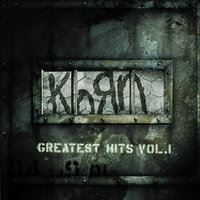Korn - Greatest Hits Vol. I