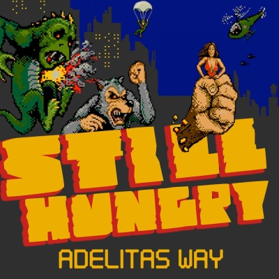 Adelitas Way - Still Hungry