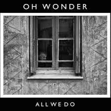 Oh Wonder - All We Do (OZZIE & Ouravenue Remix)