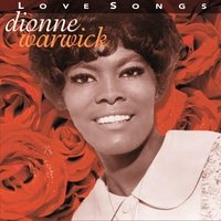 Dionne Warwick - Close To You