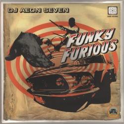 DJ Aeon Seven - Funky Furious