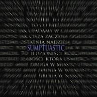 Sumptuastic - Sumptuastic - Iluzjonisci