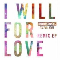 I Will For Love - Remixes